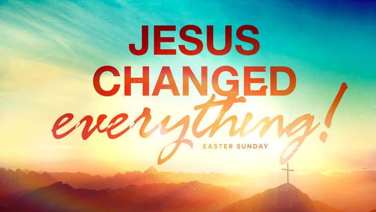 Jesus Changed Everything concept 2